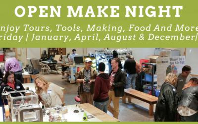 Open Make Night – January 6