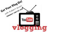 Vlog Class – July 20